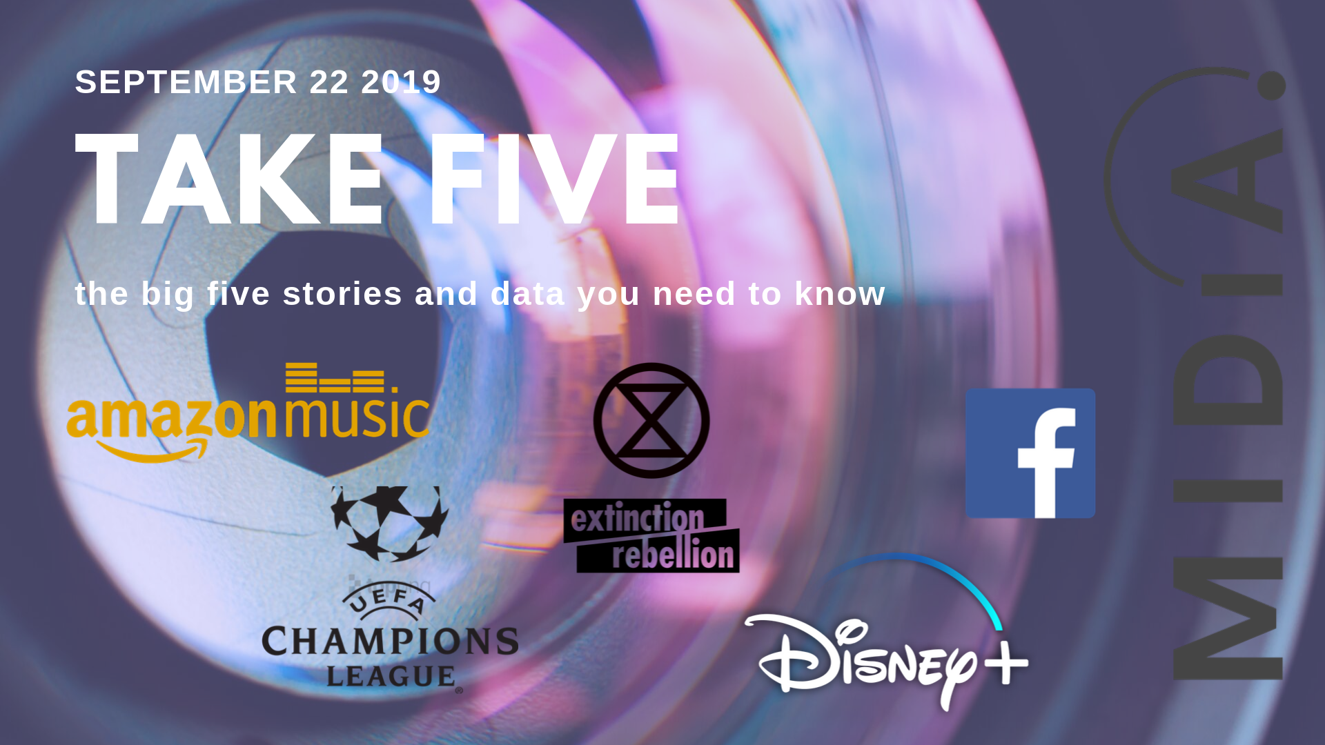 Cover image for Take Five (the big five stories and data you need to know) September 22nd 2019